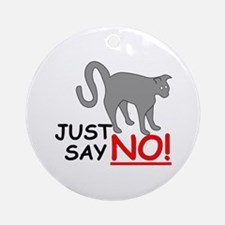 Just Say NO! Ornament (Round)