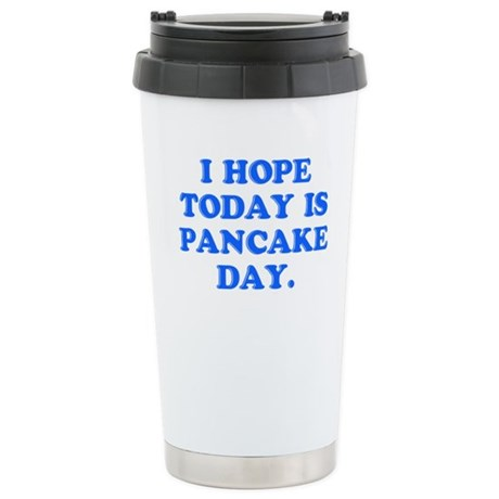 Pancake Day? Stainless Steel Travel Mug