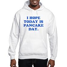 Pancake Day? Hoodie