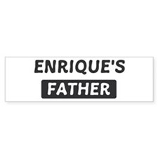 Enriques Father Bumper Bumper Stickers
