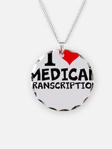 I Love Medical Transcription Necklace