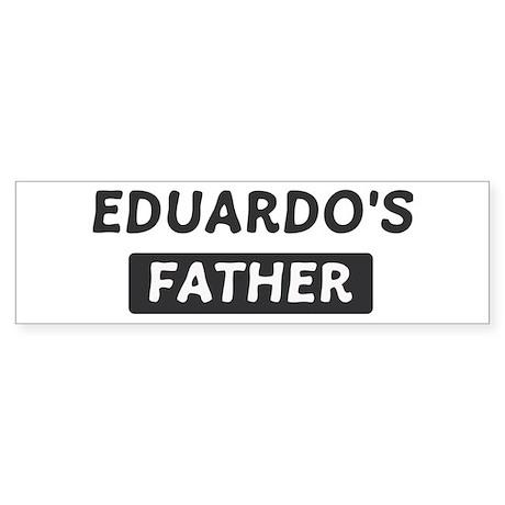 Eduardos Father Bumper Sticker