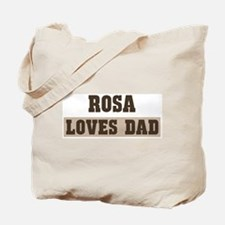Rosa loves dad Tote Bag