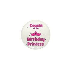Cousin of the 1st Birthday Pr Mini Button