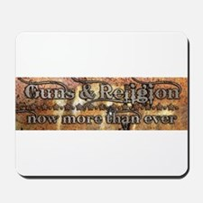 Guns & Religion Mousepad