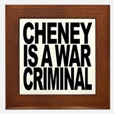 Cheney Is A War Criminal Framed Tile