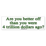 Are you better off Bumper Sticker (50 pk)