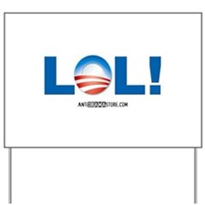 LOL Obama Yard Sign