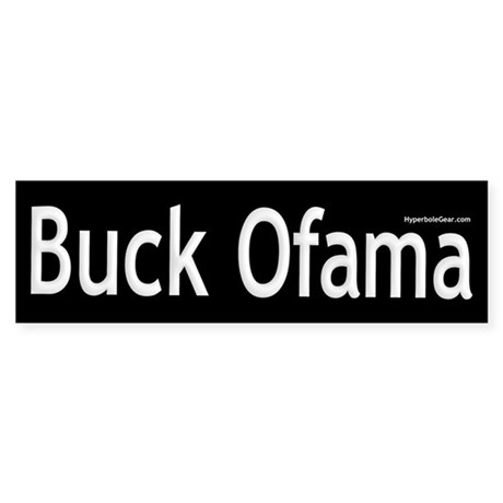 Buck Ofama Bumper Sticker