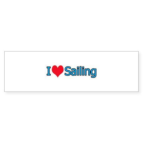 I love sailing Bumper Sticker
