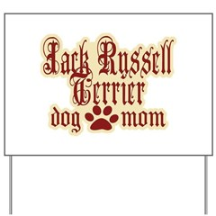 Jack Russell Terrier Mom Yard Sign