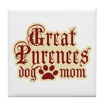 Great Pyrenees Mom Tile Coaster