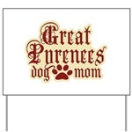 Great Pyrenees Mom Yard Sign