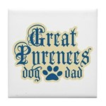 Great Pyrenees Dad Tile Coaster