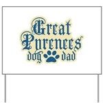 Great Pyrenees Dad Yard Sign