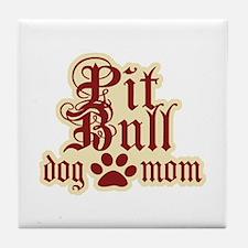 Pit Bull Mom Tile Coaster