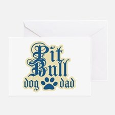 Pit Bull Dad Greeting Card