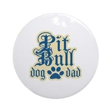 Pit Bull Dad Ornament (Round)