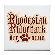 Rhodesian Ridgeback Mom Tile Coaster