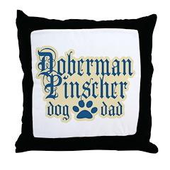 Doberman Pinscher Dad Throw Pillow
