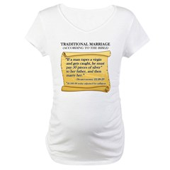 Traditional Marriage Maternity T-Shirt
