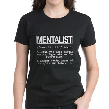 Mentalist Shirts Women's Dark T-Shirt