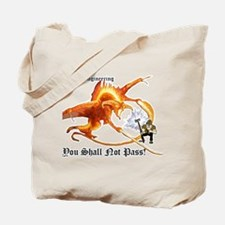 Cute You shall not pass Tote Bag