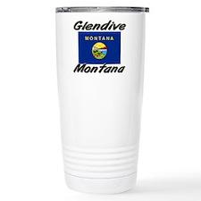 Glendive Montana Travel Mug