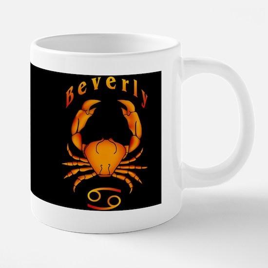 9CancerBeverlyMugX.png 20 oz Ceramic Mega Mug