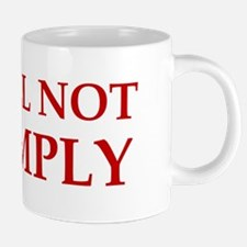 anti obama I will not compl 20 oz Ceramic Mega Mug