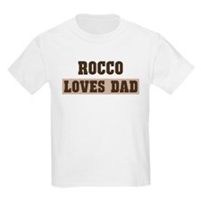 Rocco loves dad T-Shirt