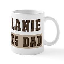 Melanie loves dad Mug