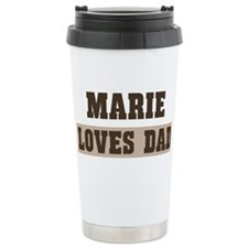 Marie loves dad Travel Coffee Mug