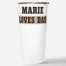 Marie loves dad Travel Mug