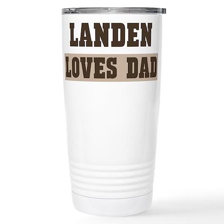 Landen loves dad Stainless Steel Travel Mug