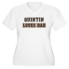 Quintin loves dad T-Shirt
