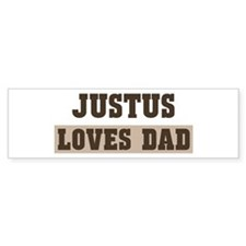 Justus loves dad Bumper Bumper Sticker