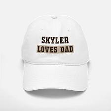 Skyler loves dad Baseball Baseball Cap