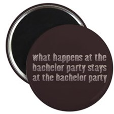 At the Bachelor Party Magnet