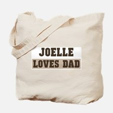 Joelle loves dad Tote Bag