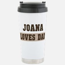 Joana loves dad Travel Mug