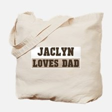 Jaclyn loves dad Tote Bag
