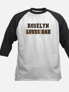Roselyn loves dad Kids Baseball Jersey