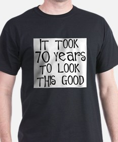 70 years to look this good Ash Grey T-Shirt