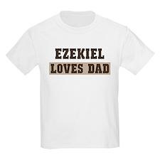 Ezekiel loves dad T-Shirt