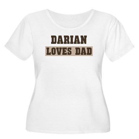 Darian loves dad Women's Plus Size Scoop Neck T-Sh