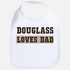 Douglass loves dad Bib