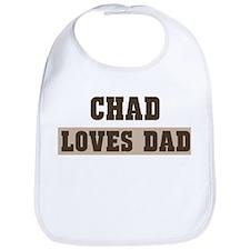 Chad loves dad Bib