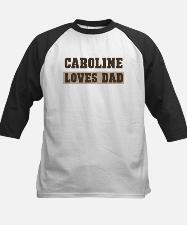 Caroline loves dad Kids Baseball Jersey
