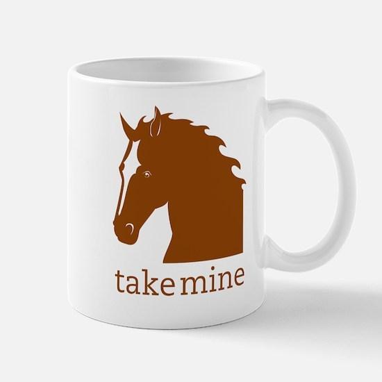 Take mine Mug